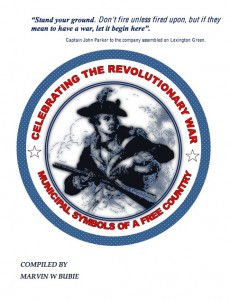 Celebrating the American Revolution by Marvin W. Bubie