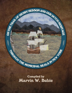 On the Trail of Henry Hudson by Marvin W. Bubie